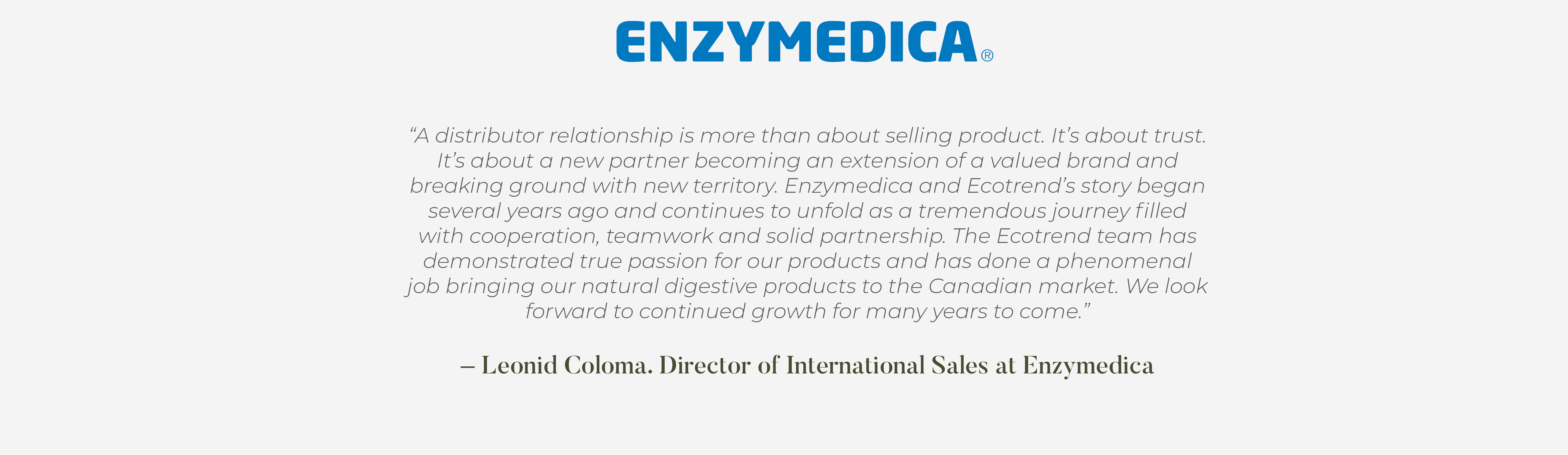 Leonid Coloma Director of international sales at Enzymedica testimonial