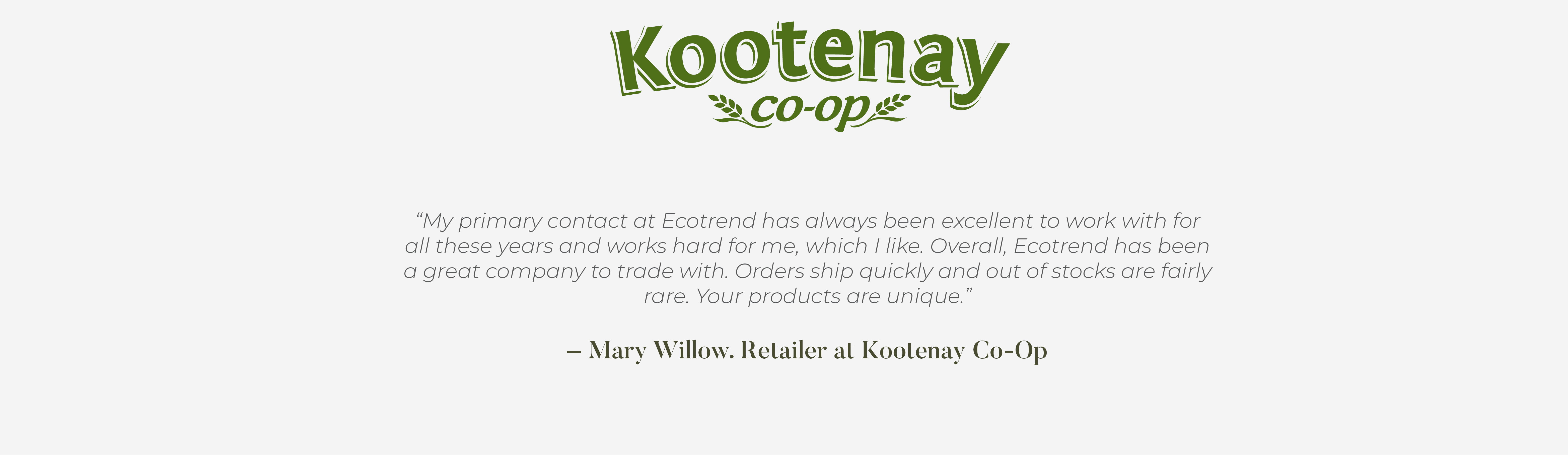 Mary Willow Retailer at Kootenay Coop Testimonial