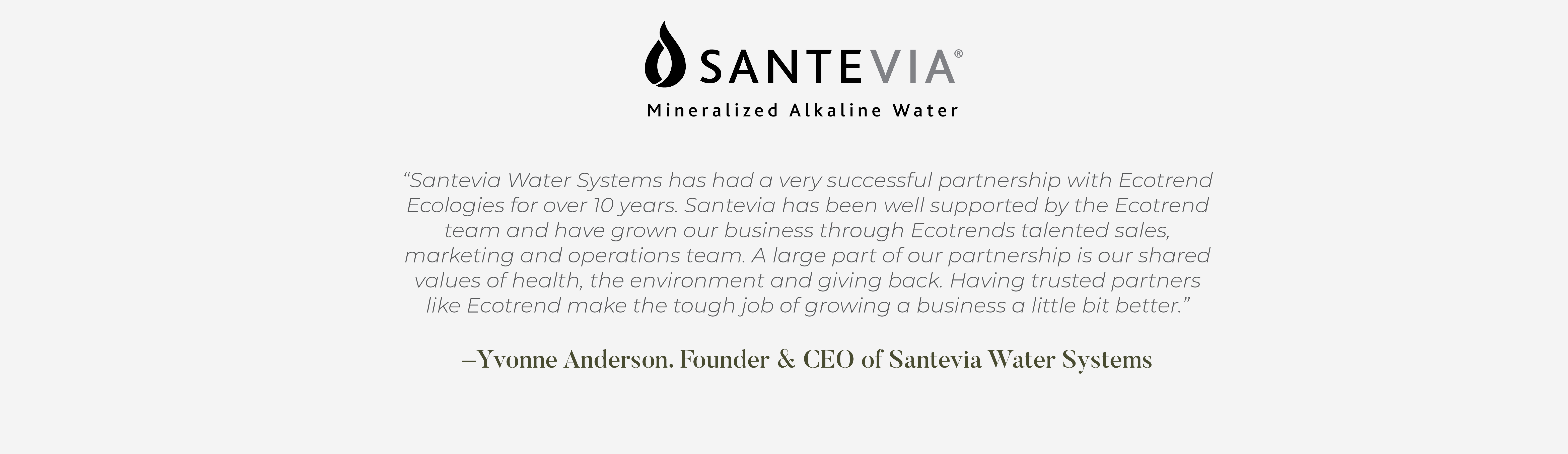 Yvonne Anderson Founder and CEO of Santevia Water Systems testimonial